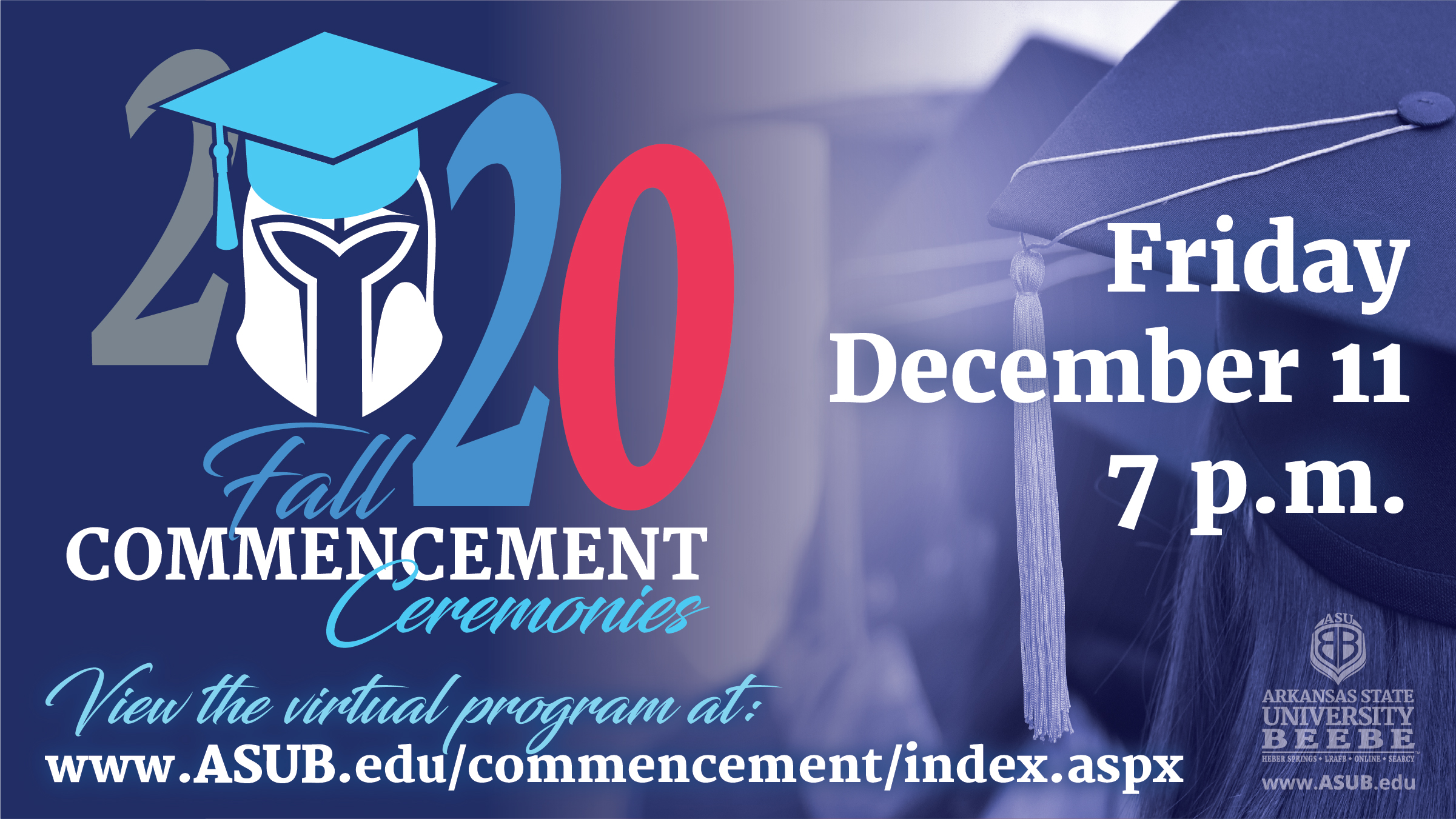 Fall 2020 Virtual Commencement Promotion
